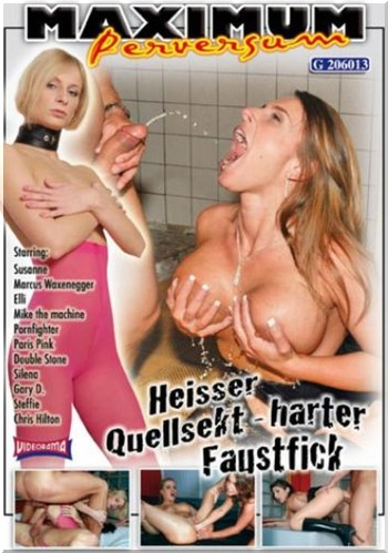 Susanne (2010, Maximum Perversum Heisser Quellsekt harter Faustfick)